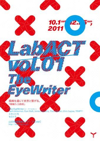 LabACT vol.1「The EyeWriter」 / 山口情報芸術センター